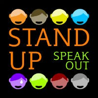 Stand up - speak out